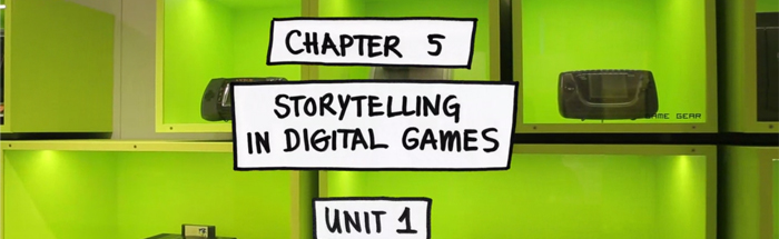 Storytelling In Digital Games